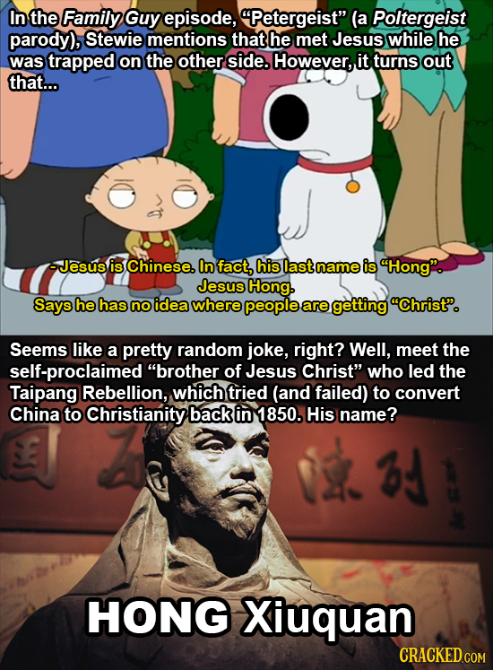 In the Family Guy episode, Petergeist (a Poltergeist parody), Stewie mentions that he met Jesus while he was trapped on the other side. However, it