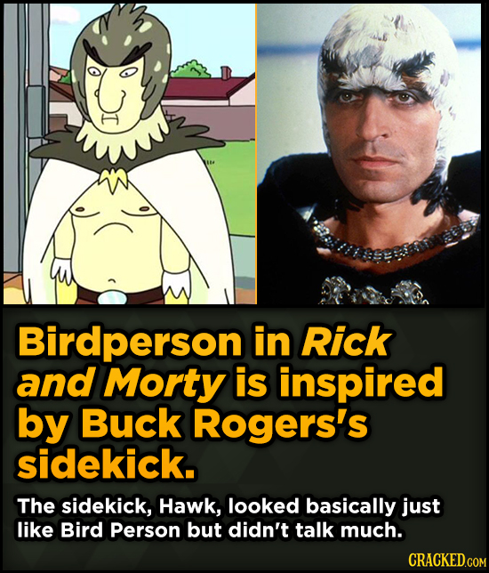 Surprising Sources Of Inspiration For Your Fav Characters - Birdperson in Rick and Morty is inspired by Buck Rogers's sidekick.