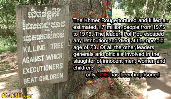 asetps The Khmer Rouge tortured and killed Z258805492 an estimated 1.7 million people from 1975 9055857265283 to 1979. The leader, Pol Pot, escaped an