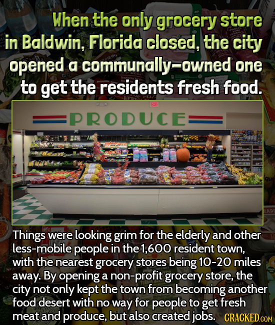 When the only grocery store in Baldwin, Florida closed, the city opened a communally-owned one to get the residents fresh food. FAI PRODUCE: Things we