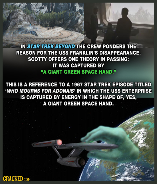 IN STAR TREK BEYOND THE CREW PONDERS THE REASON FOR THE USS FRANKLIN'S DISAPPEARANCE. SCOTTY OFFERS ONE THEORY IN PASSING: IT WAS CAPTURED BY A GIANT