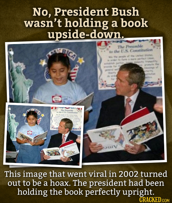 No, President Bush wasn't holding a book upside-down. BLCA The Phesimhe to the S Cosstinition MUBIC TA Peaml Coiaatie Amserica LIV This image that wen