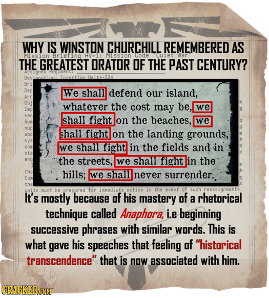 WHY IS WINSTON CHURCHILL REMEMBERED AS Mission Briefing HV-1: Mision code ouiet War THE GREATEST ORATOR OF THE PAST CENTURY? Delta-324 Bri Dep We shal