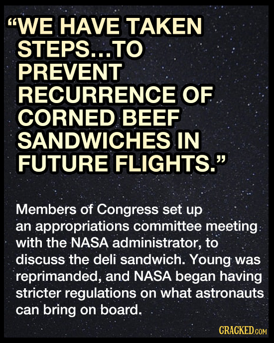 WE HAVE TAKEN STEPS...TO PREVENT RECURRENCE OF CORNED BEEF SANDWICHES IN FUTURE FLIGHTS. Members of Congress set up an appropriations committee meet