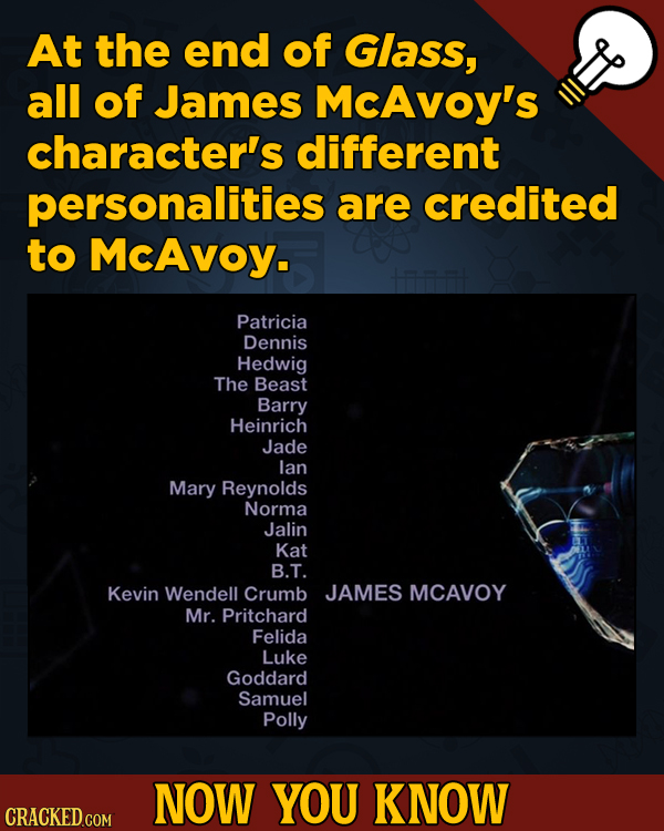 A Fresh Serving Of Movie-related And Miscellaneous Facts - At the end of Glass, all of James McAvoy's character's different personalities
