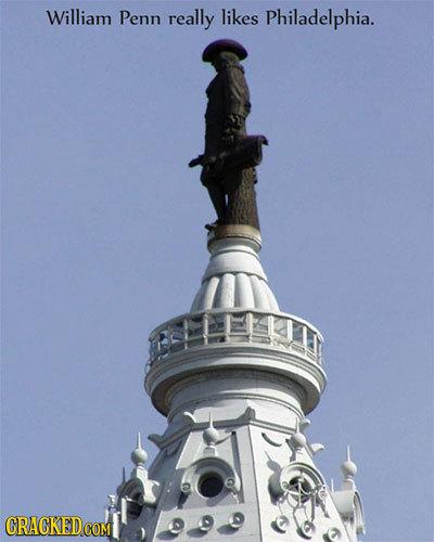 William Penn really likes Philadelphia. Lu