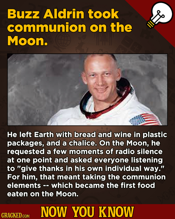13 Surprising Facts About Movies And, Like, Life In General - Buzz Aldrin took communion on the Moon.