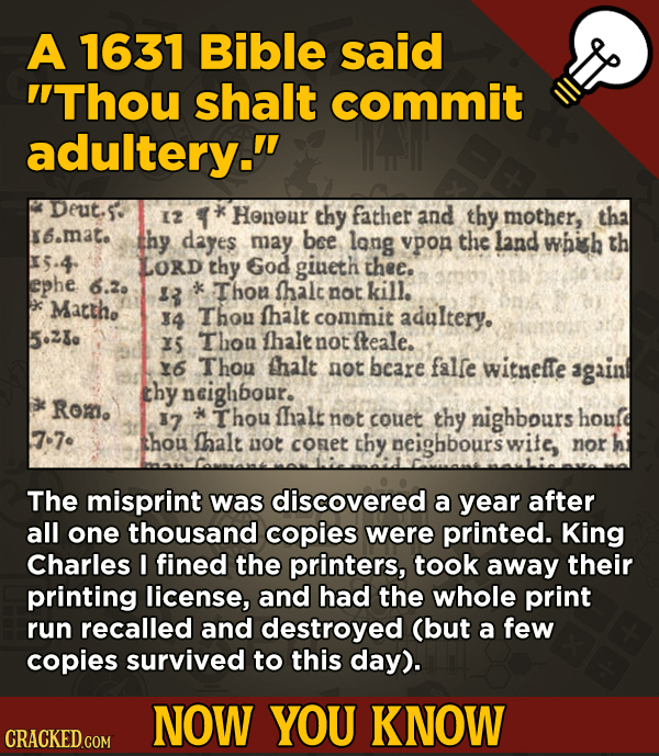 13 Surprising Facts About Movies And, Like, Life In General - A 1631 Bible said Thou shalt commit adultery.