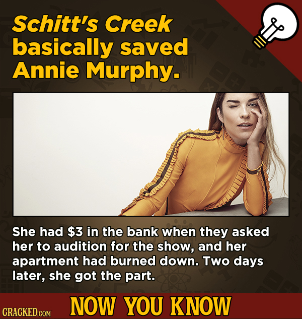 13 Little Things You Didn't Know About Movies And A Bunch Of Other Subjects - Schitt's Creek basically saved Annie Murphy.