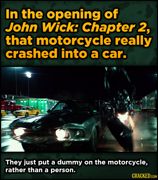 Ingenious Ways Famous Movies Pulled Off Special Effects - In the opening of John Wick: Chapter 2, that motorcycle really crashed into a car.