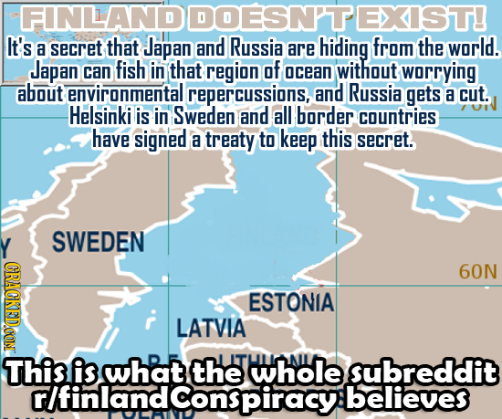 FINLAND DOESNT EXIST! It's a secret that Japan and Russia hiding from world. are the Japan can fish in that region of ocean without worrying about env