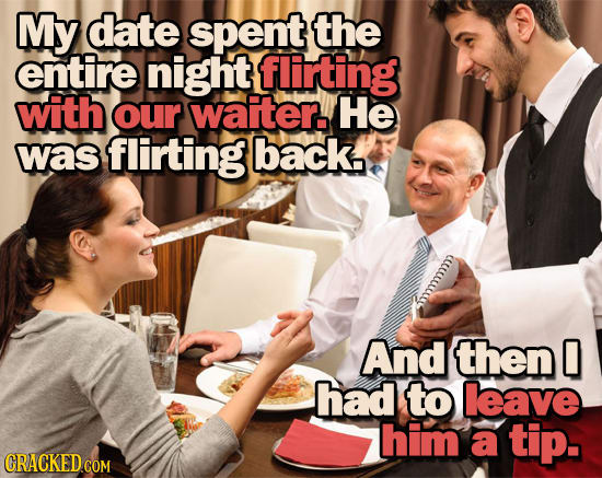 The 22 Most Awkward Moments From Your Dating Life