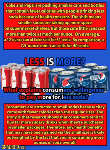 Coke and Pepsi are pushing smaller cans and bottles that contain fewer calories with people drinking less soda because of health concerns. The shift m