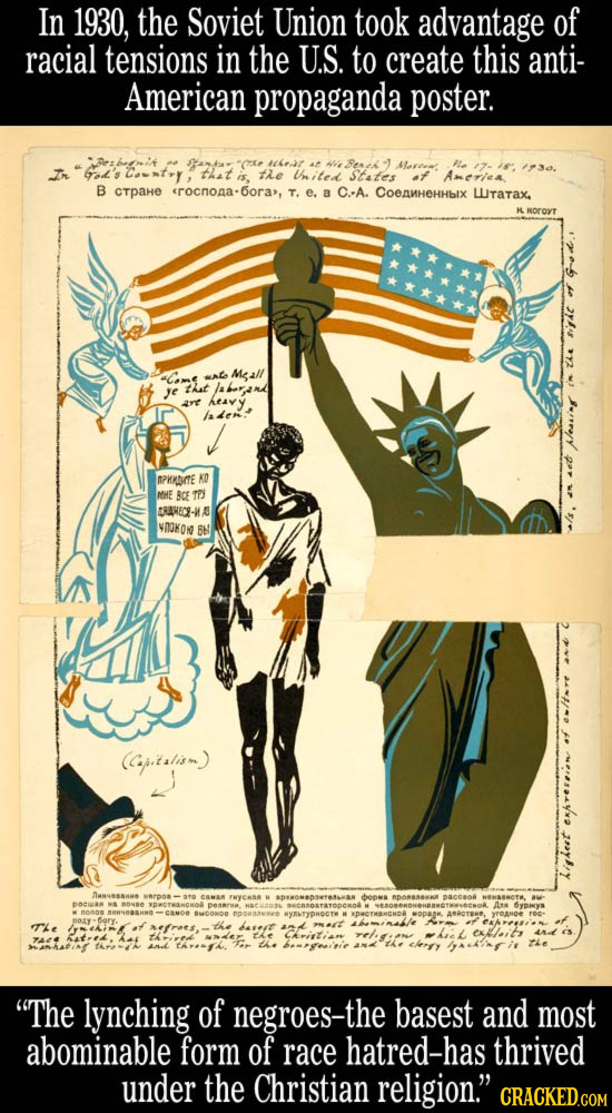 In 1930, the Soviet Union took advantage of racial tensions in the U.S. to create this anti- American propaganda poster. Aet Cont that is, tie iited S