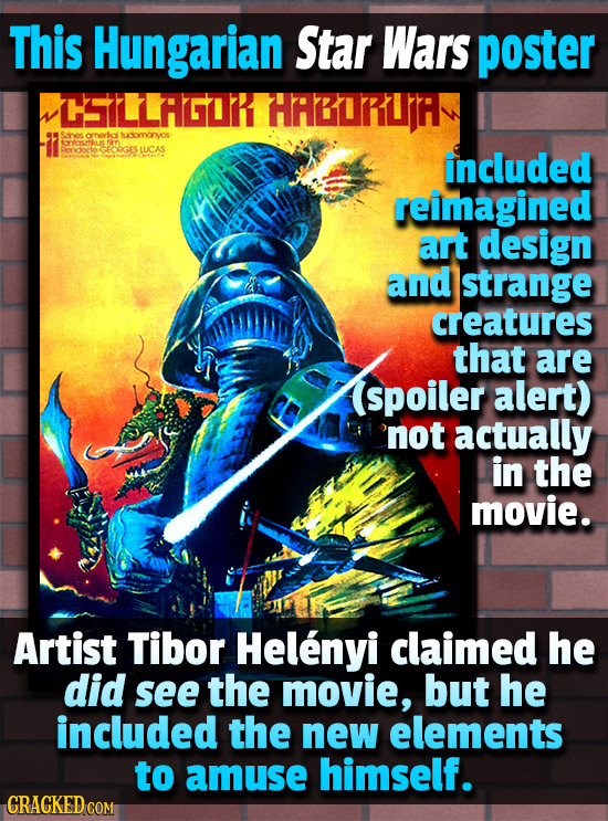 This Hungarian Star Wars poster CLAGOR HABRIR omorka tudomonyos Alas in GKORGES TUCAS included reimagined art design and strange creatures tthat are s