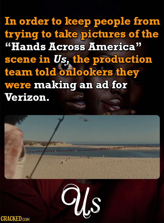 In order to keep people from trying to take pictures of the Hands Across America scene in Us, the production team told onlookers they were making an