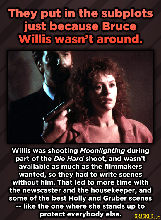 They put in the subplots just because Bruce Willis wasn't around. Willis