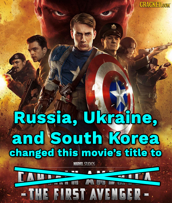 Russia, Ukraine, and South Korea changed this movie's title to MARVEL STUDIOS THE FIRST AVENGER