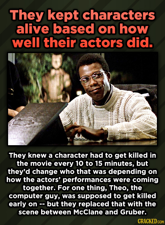 A Roundup Of Surprising, Little-Known Die Hard Facts - They kept characters alive based on how well their actors did.