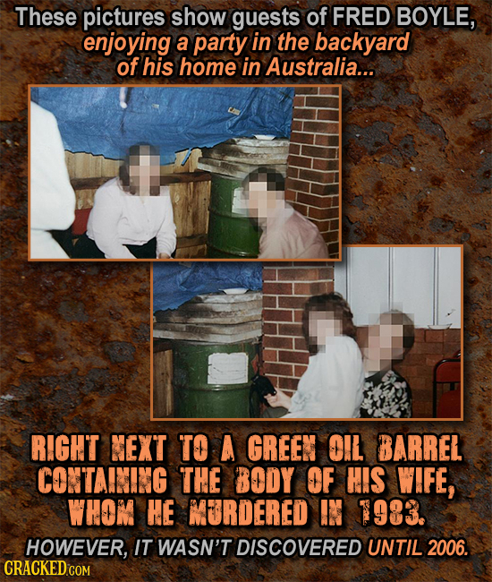 These pictures show guests of FRED BOYLE, enjoying a party in the backyard of his home in Australia... RIGHT NEXT TO A GREEN OIL BARREL CONTAINING THE