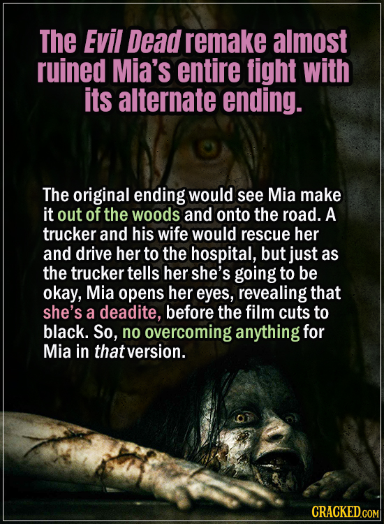 15 Early Drafts For Horror Movies That Are Totally Bonkers - The Evil Dead remake almost ruined Mia's entire fight with its alternate ending - The ori