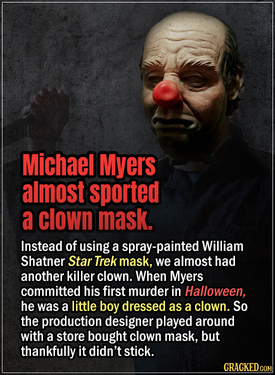 15 Early Drafts For Horror Movies That Are Totally Bonkers - Michael Myers almost sported a clown mask - Instead of using a spray-painted William Shat