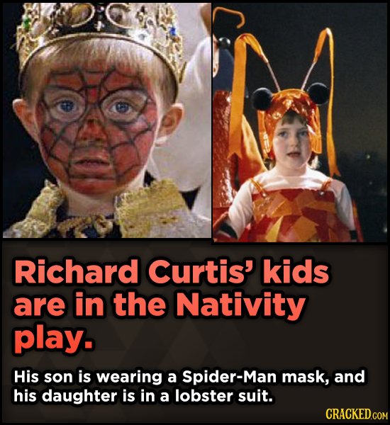 15 Weird Details About Love Actually That You Never Knew - Richard Curtis' kids are in the Nativity play. His son is wearing a Spider-Man