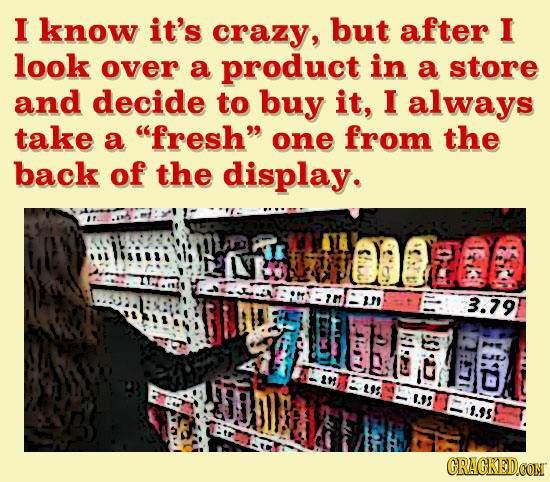 29 Ways You're Just Plain Bad At Shopping