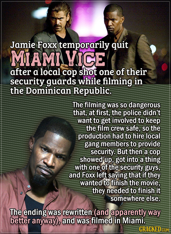 Actors Who Had To Put Their Foot Down During Filming - Jamie Foxx temporarily quit Miami Vice after a local cop shot one of their security guards whil