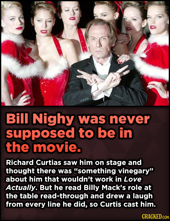 15 Weird Details About Love Actually That You Never Knew - Bill Nighy was never supposed to be in the movie. Richard Curtias saw him on