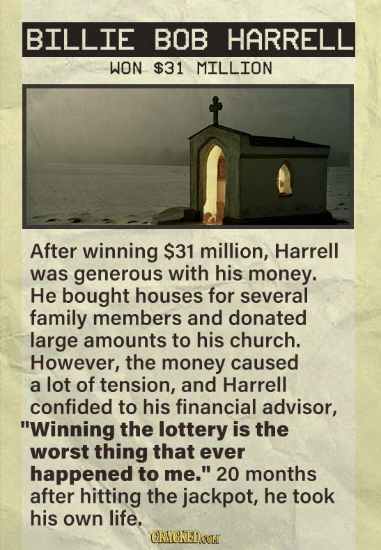 People Whose Lives Were Ruined By Winning The Lottery