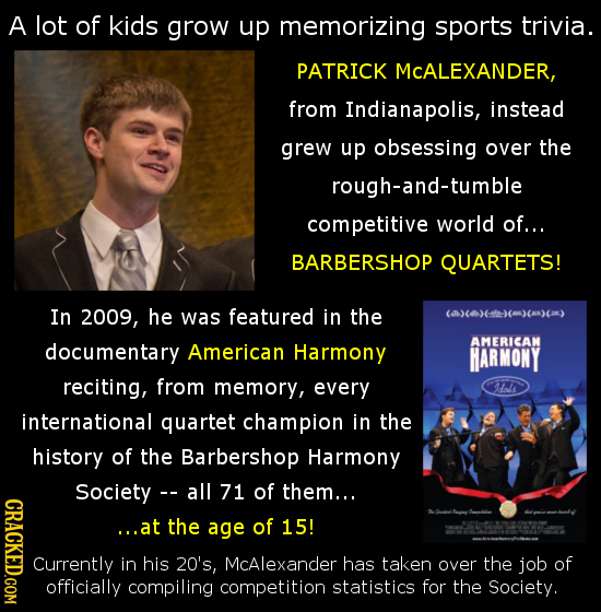 A lot of kids grow up memorizing sports trivia. PATRICK MCALEXANDER, from Indianapolis, instead grew up obsessing over the rough-and-tumble competitiv
