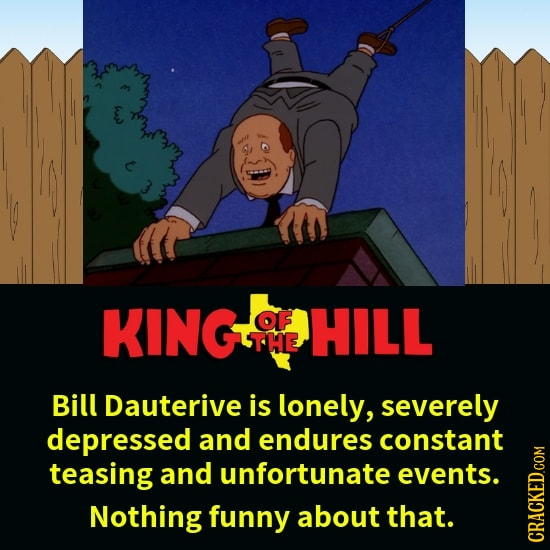 22 'Hilarious' Characters Who Actually Deserve Your Pity