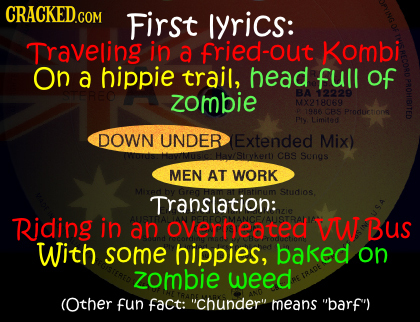CRACKED.COM First lyrics: Traveling in a fried-out Kombi On a hippie trail, head full of 576860 zombie BA 12229 MX218069 6R CBS Proruirtione Ply Limit