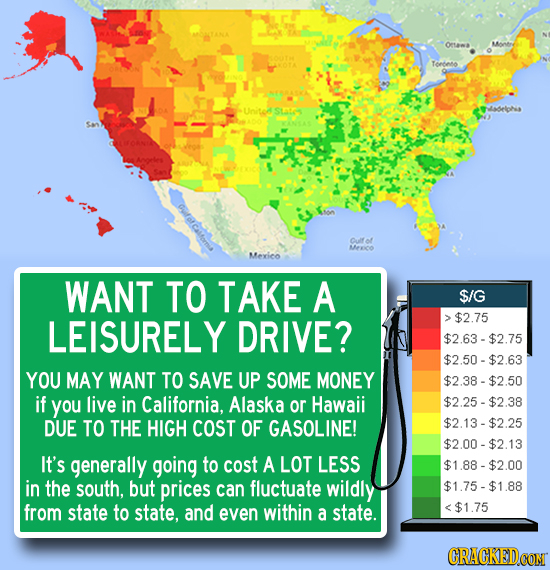 oruama Monre Toedeto States ladelohs Glo Meico Mexieo WANT TO TAKE A $/G LEISURELY DRIVE? >$2.75 $2.63-$2.75 $2.50-$2.63 YOU MAY WANT TO SAVE UP SOME