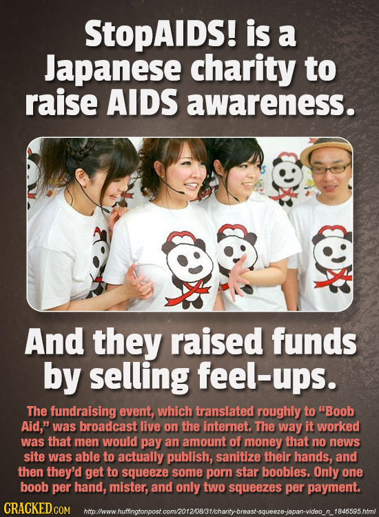 StopAIDS! is a Japanese charity to raise AIDS awareness. And they raised funds by selling feel-ups. The fundraising event, which translated roughly to