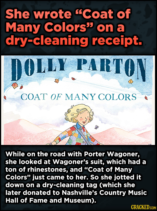 16 Badass, Little-Known Dolly Parton Stories - She wrote Coat of Many Colors on a dry-cleaning receipt.