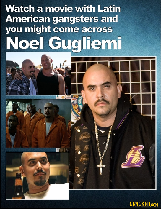 Watch a movie with Latin American gangsters and you might come across Noel Gugliemi KITIO iKER SS AKE