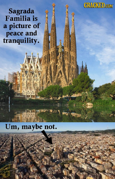 CRACKEDCON Sagrada Familia is a picture of peace and tranquility. Um, maybe not.