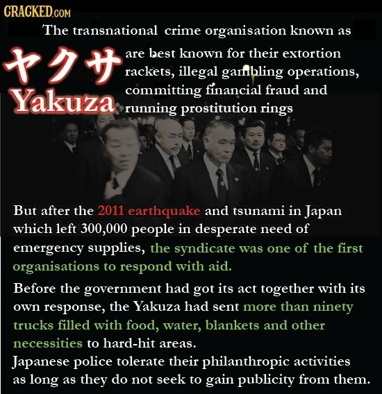 CRACKEDo The transnational crime organisation known as th are best known for their extortion rackets, illegal garfbling operations, Yakuza committing
