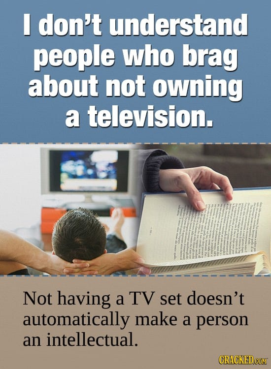 24 Things You Really Need People To Stop Bragging About