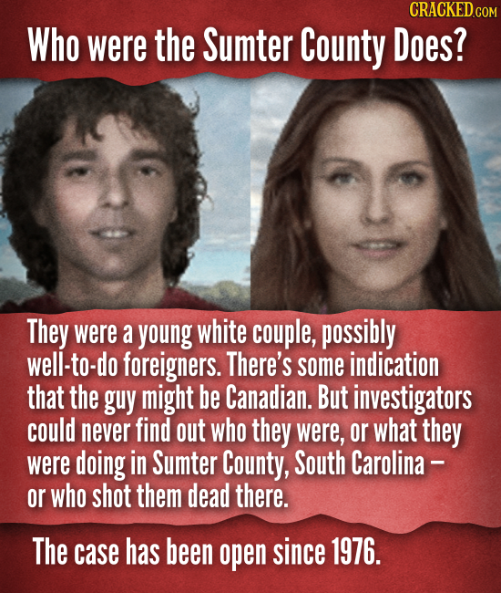 Who were the Sumter County Does? They were a young white couple, possibly well-to-do foreigners. There's some indication that the guy might be Canadia