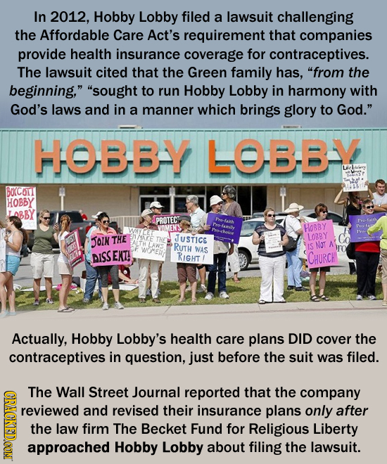 In 2012, Hobby Lobby filed a lawsuit challenging the Affordable Care Act's requirement that companies provide health insurance coverage for contracept