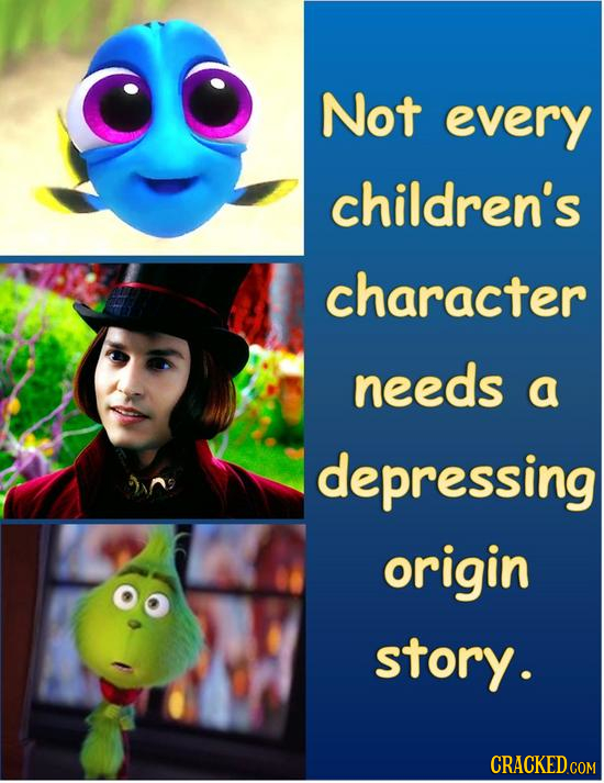 Not every children's character needs a depressing origin story.