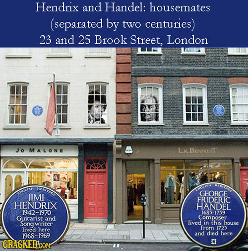 Hendrix and Handel: housemates (separated by two centuries) 23 and 25 Brook Street, London Jo MALONE LK BENNET ERIADT BEERITROE ERCLR ERGUS GEORGE JIM