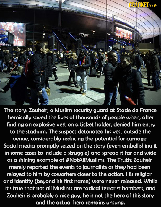 CRACKED.COM ILE RETS/ The story: Zouheir, a Muslim security guard at Stade de France heroically saved the lives of thousands of people when, after fin