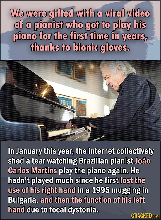 15 Feel Good Stories Of 2020 To End This Wretched Year - We were gifted with a viral video of a pianist who got to play his piano for the first time i