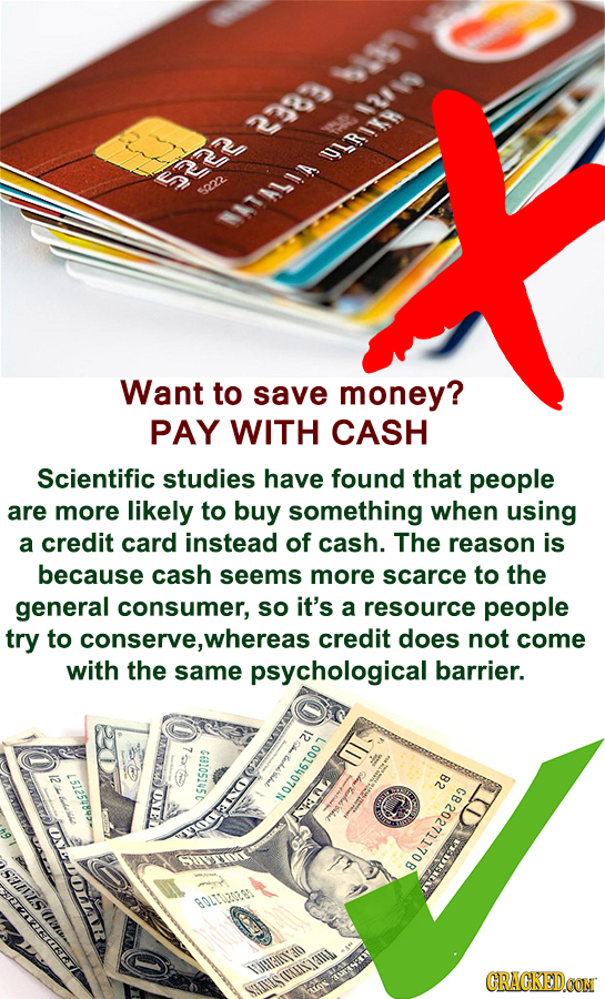 338 $12801 LRIR a 3222 sro 1141 Want to save money? PAY WITH CASH Scientific studies have found that people are more likely to buy something when usin