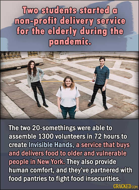 15 Feel Good Stories Of 2020 To End This Wretched Year - Two students started a non-profit delivery service for the elderly during the pandemic.  The
