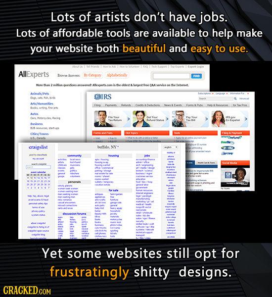 Lots of artists don't have jobs. Lots of affordable tools are available to help make your website both beautiful and easy to use. AllExperts Reonve in